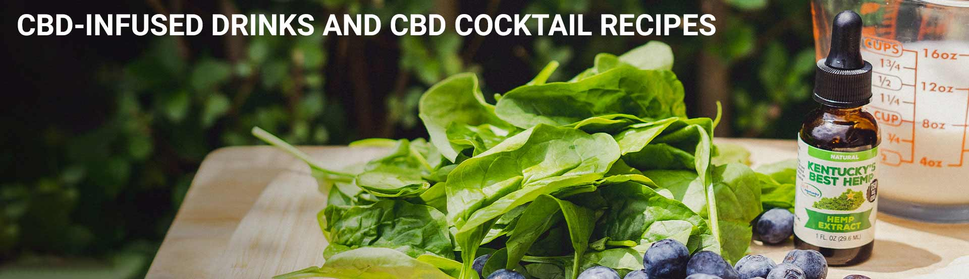 CBD-Infused Drinks and CBD Cocktail Recipes - Hero Image